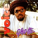 Voice Of The Ghetto/Mykal Rose