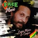 Face The Music/Cedric Myton & Congos