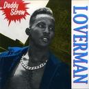 Loverman/Daddy Screw