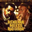 Beenie Man Meets Mad Cobra/Beenie Man & Mad Cobra