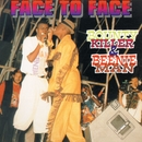 Face To Face/Bounty Killer & Beenie Man