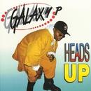 Heads Up/Galaxy P