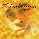 Sings The Classics/Ambelique