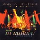 Morgan Heritage Live In Europe/Morgan Heritage