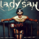99 Ways/Lady Saw