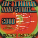 De Thing Now Start 2000/Ronnie McIntosh