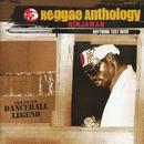 Reggae Anthology: Anything Test Dead/Ninjaman