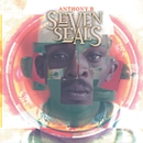 Seven Seals/Anthony B