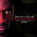 Nah No Mercy - The Warlord Scrolls/Bounty Killer