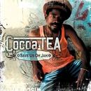 Save Us Oh Jah/Cocoa Tea