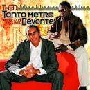Musically Inclined/Tanto Metro & Devonte