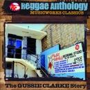 Reggae Anthology: Music Works Classics/Reggae Anthology: Music Works Classics