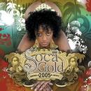 Soca Gold 2005/Soca Gold 2005