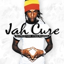 True Reflections...A New Beginning/Jah Cure