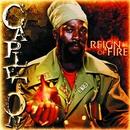 Reign Of Fire/Capleton