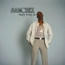 Simply Being Me/Sanchez