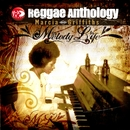 Reggae Anthology: Melody Life/Marcia Griffiths
