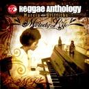 Reggae Anthology: Melody Life/Marcia Griffiths