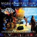 Live Another Rockaz Moment/Morgan Heritage