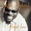 Perfect Love/Richie Stephens