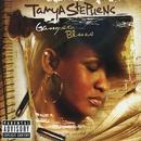 Gangsta Blues/Tanya Stephens