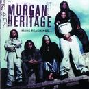 More Teachings/Morgan Heritage