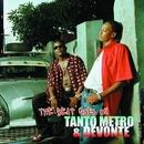 The Beat Goes On/Tanto Metro & Devonte