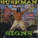 Signs/Bushman