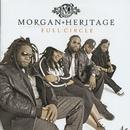 Full Circle/Morgan Heritage