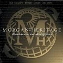 Mission In Progress/Morgan Heritage