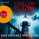 Der dunkle Wächter (Ungekürzte Lesung)/Carlos Ruiz Zafón