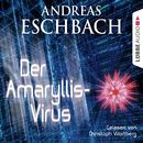 Der Amaryllis-Virus - Kurzgeschichte/Andreas Eschbach