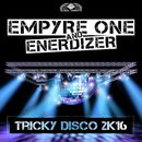Tricky Disco 2k16/Empyre One