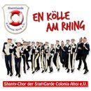 En Kölle am Rhing/Shanty-Chor der Stattgarde Colonia Ahoj e.V.