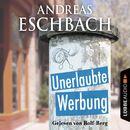 Unerlaubte Werbung - Kurzgeschichte/Andreas Eschbach