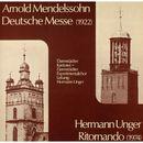 Deutsche Messe/Darmstädter Kantorei, Hermann Unger