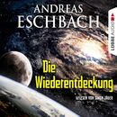Die Wiederentdeckung - Kurzgeschichte/Andreas Eschbach