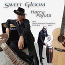 Sweet Gloom/Harry Payuta