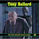 Folge 23: Der Tod schleicht durch London/Tony Ballard