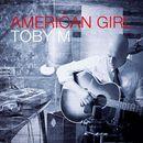 American Girl/Toby M
