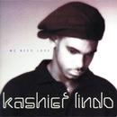 We Need Love/Kashief Lindo
