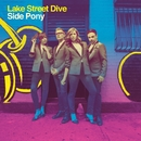 I Don't Care About You/Lake Street Dive