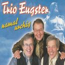 Namal urchig/Trio Eugster