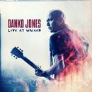 Live At Wacken/Danko Jones
