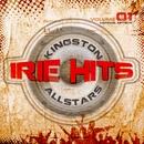 Irie Hits Vol. 1/Kingston All Stars