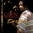 Destiny/Glen Washington