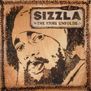 The Best Of Sizzla - The Story Unfolds/Sizzla