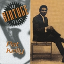 The Vintage Series/Pat Kelly