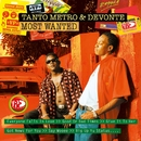 Most Wanted/Tanto Metro & Devonte