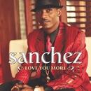 Love You More/Sanchez